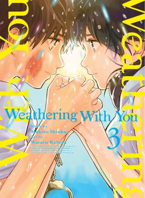 Weathering with you. 3