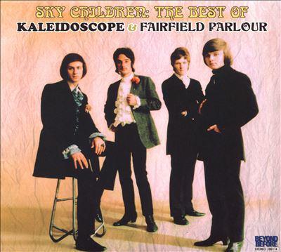 Sky children : the best of Kaleidoscope & Fairfield Parlour