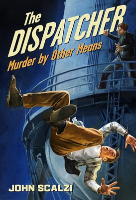 The dispatcher : murder by other means