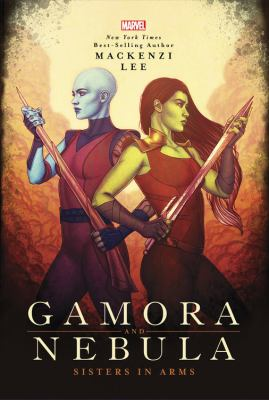 Gamora and Nebula : sisters in arms