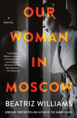 Our woman in Moscow : a novel