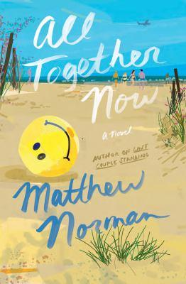 All together now : a novel