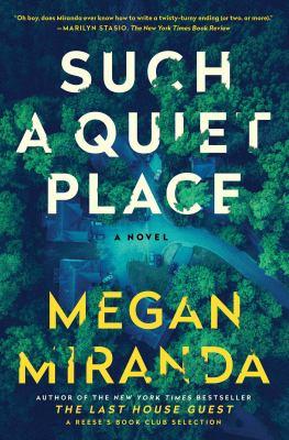 Such a quiet place : a novel