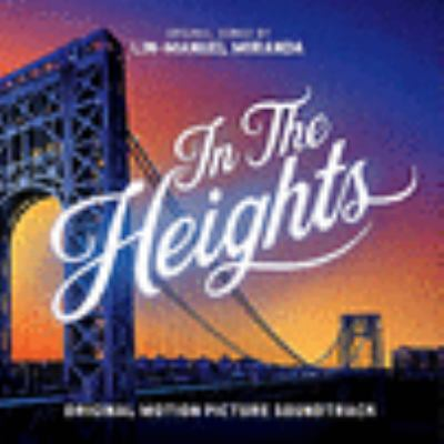 In the heights : official motion picture soundtrack