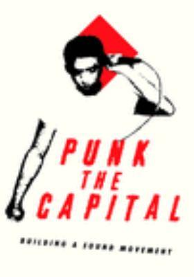 Punk the Capital : building a sound movement