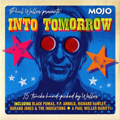 Mojo. Into tomorrow : 15 tracks picked by Weller.