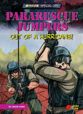 Pararescue jumpers : out of a hurricane!