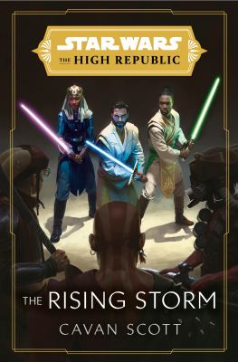Star wars : the High Republic. The rising storm