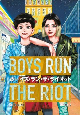 Boys run the riot. 2