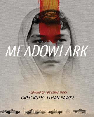 Meadowlark : a comng-of-age crime story