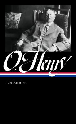 O. Henry : 101 stories