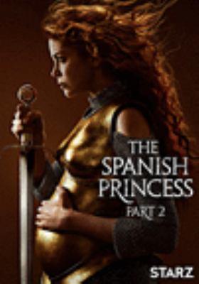 The Spanish princess. Part 2