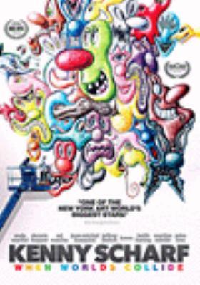 Kenny Scharf : when worlds collide