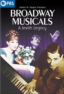 Broadway musicals : a Jewish legacy