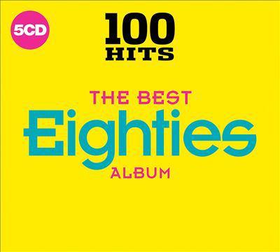 100 hits. The best eighties album.