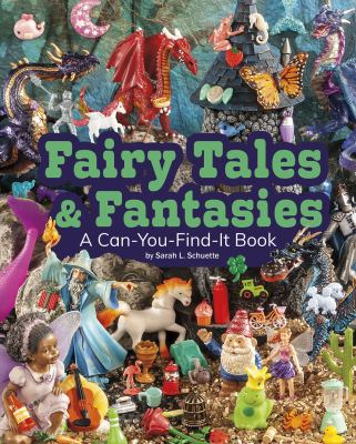 Fairy tales & fantasies : a can-you-find-it book