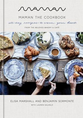 Maman: the cookbook : all-day recipes to warm your heart