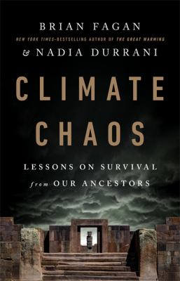 Climate chaos : lessons on survival from our ancestors