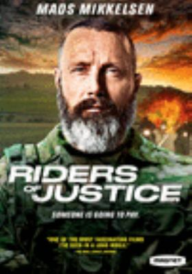 Riders of justice = Retfærdighedens ryttere