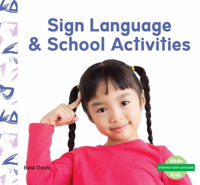 Sign language & school activities