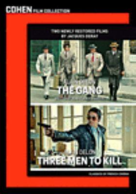 The gang ; Three men to kill