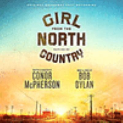 Girl from the north country : original Broadway cast recording