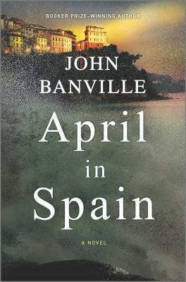 April in Spain : a novel