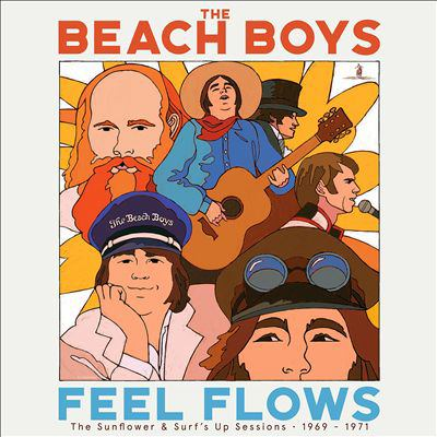 Feel flows : the Sunflower & Surf's up sessions 1969-1971