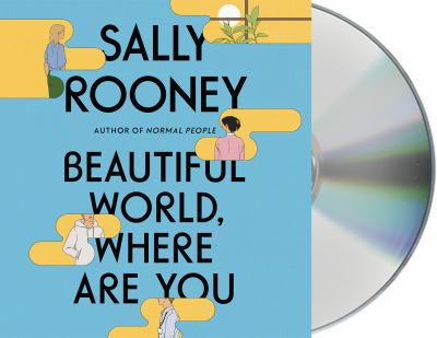 Beautiful world, where are you (AUDIOBOOK)