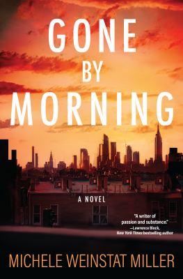 Gone by morning : a novel