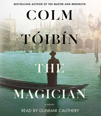 The magician : a novel (AUDIOBOOK)