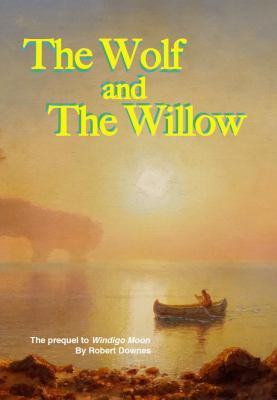The Wolf and the Willow