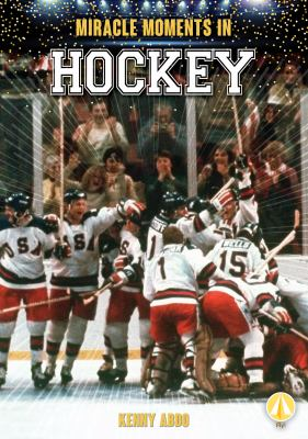 Miracle moments in hockey