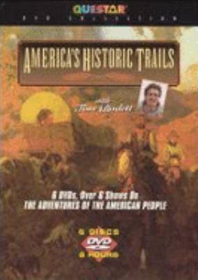 America's historic trails : with Tom Bodett.
