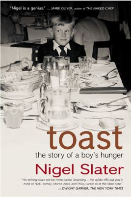 Toast : the story of a boy's hunger
