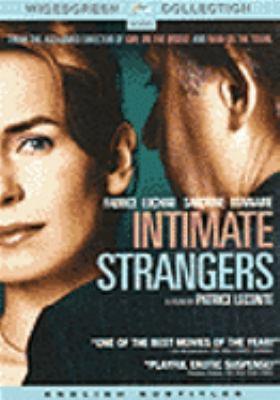Intimate strangers Confidences trop intimes