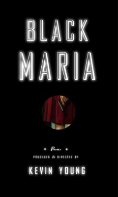 Black Maria : being the adventures of Delilah Redbone & A.K.A. Jones : poems