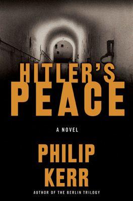 Hitler's peace : a novel of the Second World War