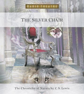 The silver chair : from the Chronicles of Narnia (AUDIOBOOK)