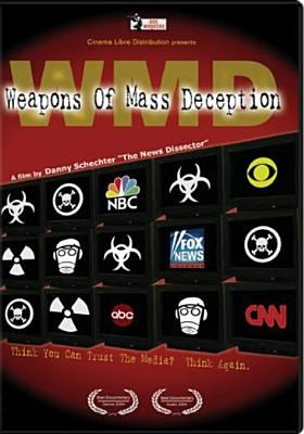 WMD : weapons of mass deception