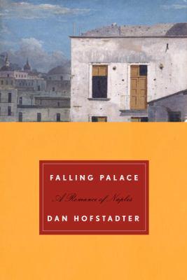 Falling palace : a romance of Naples