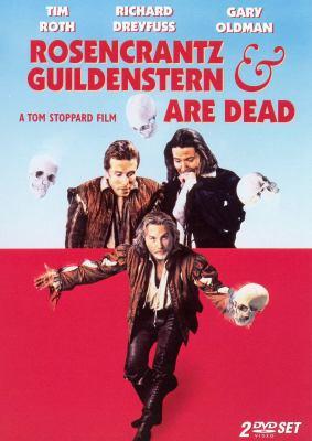 Rosencrantz & Guildenstern are dead