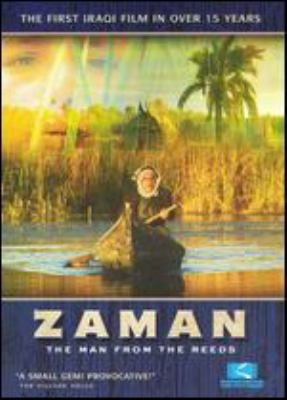 Zaman : the man from the reeds
