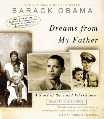 Dreams from my father : [a story of race and inheritance] (AUDIOBOOK)