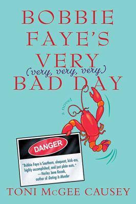 Bobbie Faye's very (very, very, very) bad day