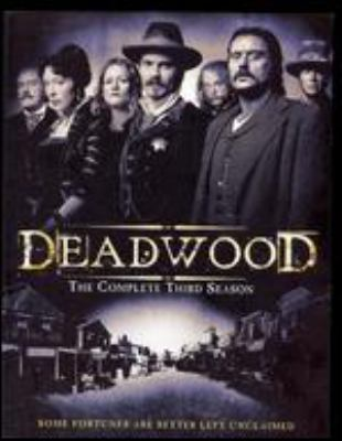 Deadwood. The complete third season