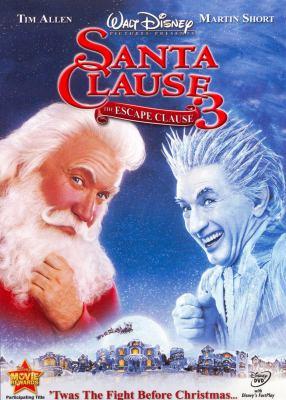 Santa clause 3 : the escape clause