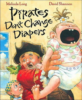 Pirates don't change diapers (AUDIOBOOK)