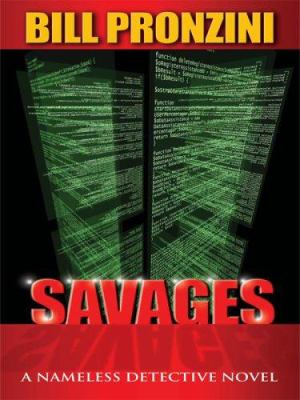 Savages : a Nameless Detective novel (LARGE PRINT)