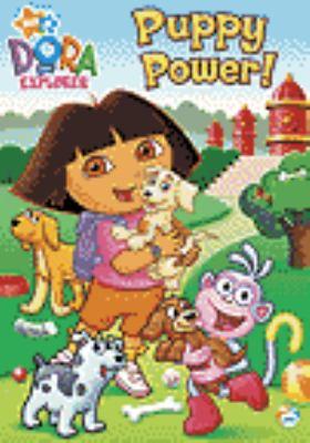 Dora the Explorer. Puppy power!